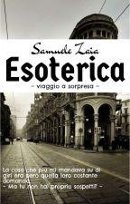 ESOTERICA - Viaggio a sorpresa di SamuilNotturno