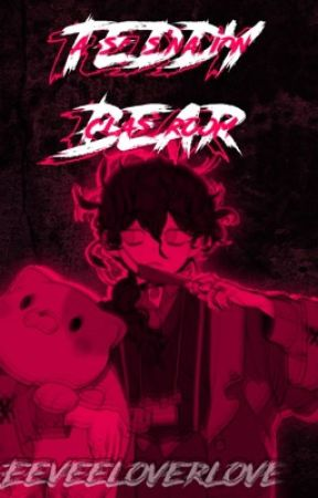 Teddy Bear    Assassination Classroom x Male reader by Eeveelover_love