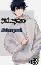 Jak napisać dobre yaoi <3 autorstwa Delanlun
