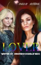Lover - Caroline Forbes, de ingridgossdeazevedo