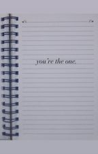 You're The One by zayns-minion