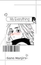 my everything •𝗦𝗮𝗻𝗼 𝗠𝗮𝗻𝗷𝗶𝗿𝗼• by mioniee