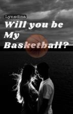 Will You Be My Basketball ?  by Lynxdina
