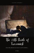The 13th Bride of Trevennick by macgrl_74