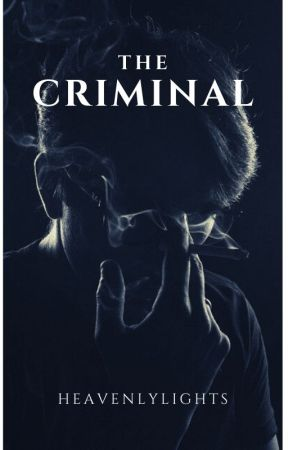 The Criminal. by heavenlylights