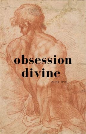 obsession divine [t.r] by CHER_WIT_