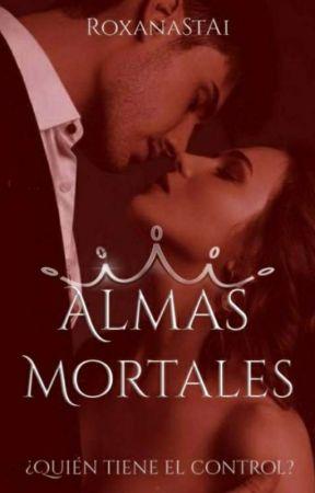 Almas Mortales by RoxanaStAi