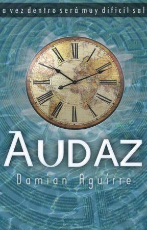 Audaz©.  (Terminada) by EscritorDamian