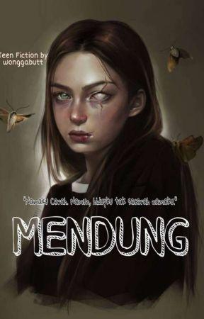 MENDUNG by wonggabutt
