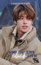 STRANGERS WE CLICK WITH↺ -jakehoon  by CYEN-10