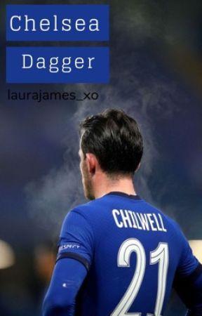 Chelsea Dagger // Ben Chilwell by laurajames_xo