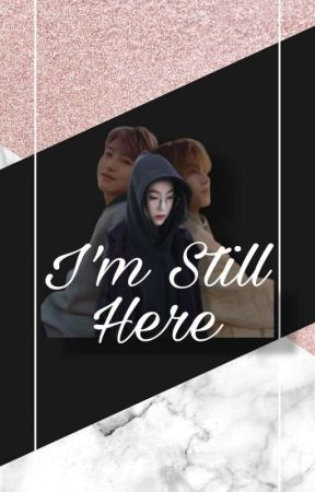 I Still Here by caca2303