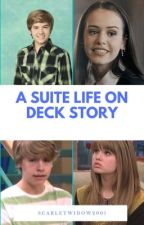 A Suite Life On Deck Story  by scarletwidow2001