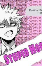 .STUPID. HOE'S by Toji_mochi