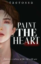 PAINT THE HEART  [OG] 🔛 by taerossa