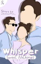 Whisper Sweet Nothings oleh refimariskaa_