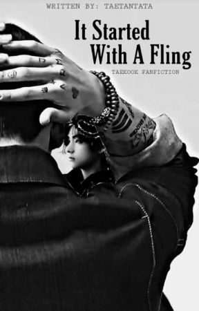 It Started With A Fling ||•Taekook•|| by TaeTanTata
