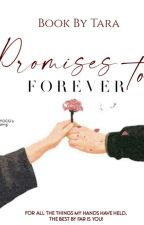 Promises to Forever (On Dreame) by theshimmery_star