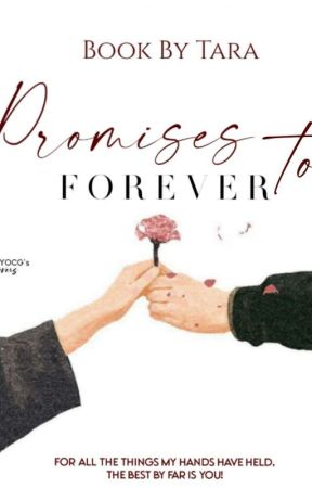 Promises to Forever by theshimmery_star