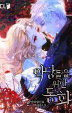 Novel A Fairy Tales for the Villains | PT BR , de YuCheng19085