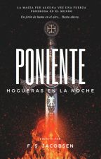 Poniente IV: Hogueras en la Noche by FSJacobsen