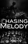 Chasing Melody {Book 2}✔ cover