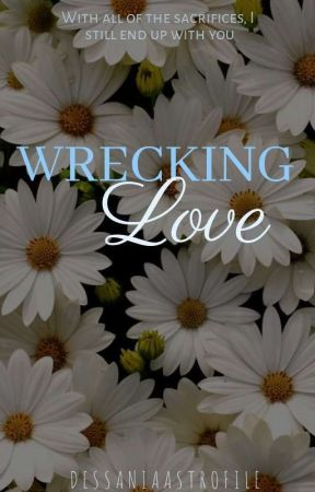 Wrecking Love (Dimitri Series #2) by DessaniaAstrofile