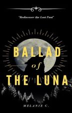 Secret of the Wolf Pack: Book 1-Ballad of the Luna by Roxas_0taku