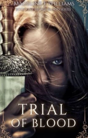 Trial of Blood by Alabaster_Vixen