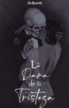 """""""La Dama de la Tristeza"""" by ElaRoss_"""