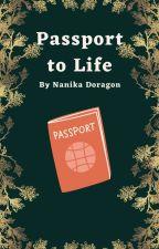 Passport to Life by Nanikadoragon