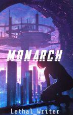 Monarch ni Lethal_Writer