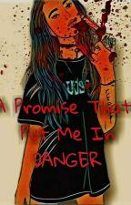 A Promise That Put Me In Danger  ni Threepercim