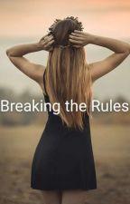 Breaking the Rules (a yelissa/Laxon fanfic) by RandomBookSimp
