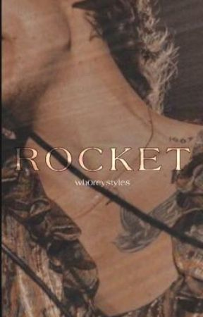Rocket | H.S by wh0reystyles