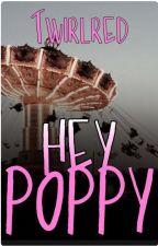 Hey Poppy  (girlxgirl) von Twirlred
