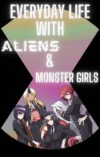 Everyday life with Aliens & Monster Girls by Jaymziom