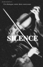 Silence par pecheauchocolat