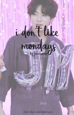 i don't like mondays by jenniemer
