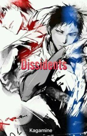 Dissidents by Kagamineknb