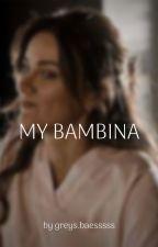 MY BAMBINA by CarolineDixen4