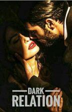 Dark relation  par Ka9writer
