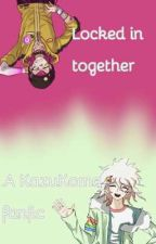 Locked in together || A KazuKoma fanfic by HopeCottonClouds