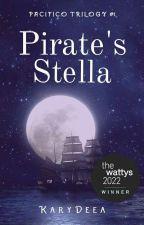 Pirate's Stella (Pacifico Trilogy #1) ni Karydeea