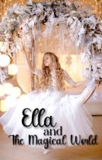 Ella and The Magical World oleh dsbievieve