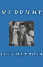 My Dummy    Luis Mendoza  by Jennifer_luv
