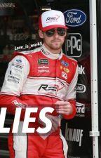 Lies // Ryan Blaney by Love_is_war45
