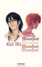 Call me Moonfoot   Wolfstar by narcissablacc