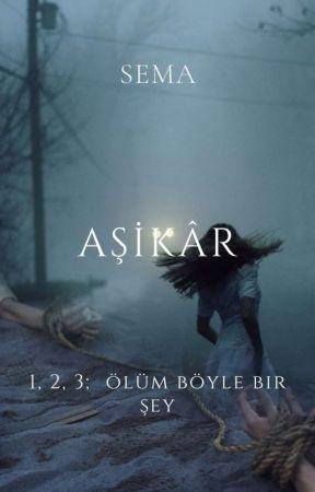 AŞİKÂR by aycicegiayz