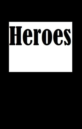 Heroes by Hoist_The_Colors